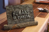 Humans of Oshkosh Plaque